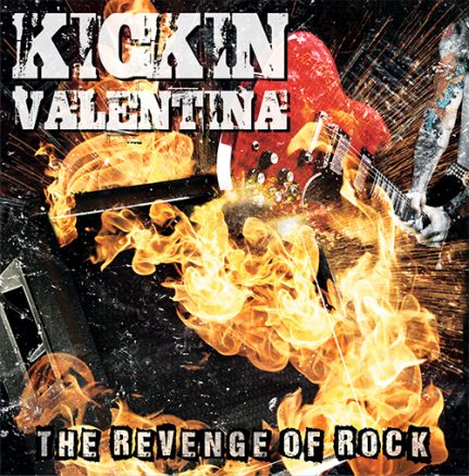 Kickin Valentina - The Revenge of Rock